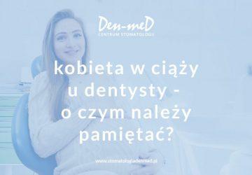 do dentysty w ciąży